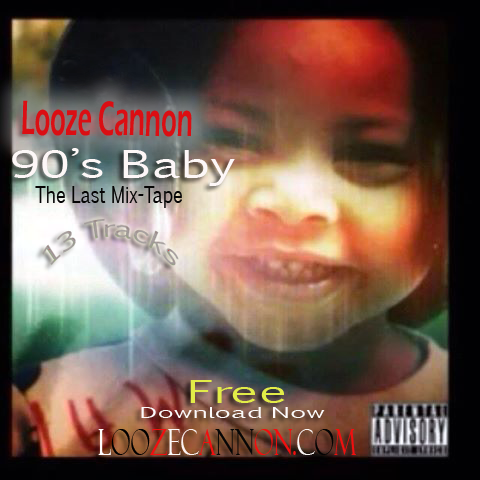 90's Baby the last Mixtape